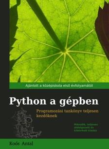 Antal Koós - Python a gépben [eKönyv: epub, mobi]