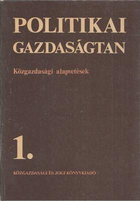 Fekete Ferenc - Politikai gazdaságtan 1. [antikvár]