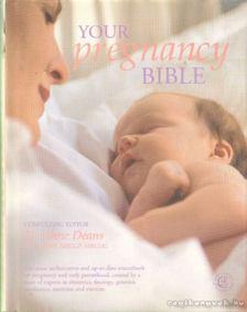 Dr. Anne Deans - Your pregnancy bible (angol-nyelvű) [antikvár]