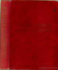 Michaud, Charles Prof. - Nouveau Dictionnaire de Poche des langues Francaise et Allemande [antikvár]