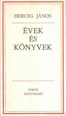 Herceg János - Évek és könyvek [antikvár]