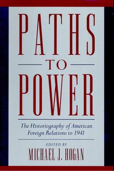 HOGAN, MICHAEL J. - Paths to Power [antikvár]