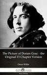Oscar Wilde - The Picture of Dorian Gray - the Original 13 Chapter Version by Oscar Wilde (Illustrated) [eKönyv: epub, mobi]
