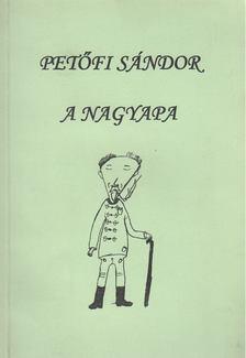 PETŐFI SÁNDOR - A nagyapa [antikvár]