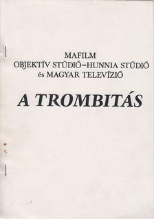 Kardos István - A trombitás [antikvár]