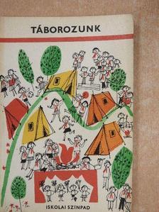 József Attila - Táborozunk [antikvár]