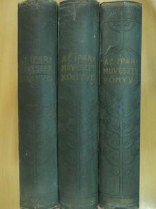 Csányi Károly - Az iparművészet könyve I-III. [antikvár]