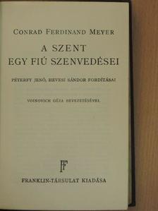 Conrad Ferdinand Meyer - A szent/Egy fiú szenvedései [antikvár]