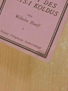 Wilhelm Hauff - A Pont des Arts-i koldus I-II. [antikvár]