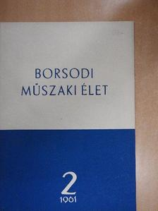 Dr. Pojják Tibor - Borsodi műszaki élet 1961. április-június [antikvár]