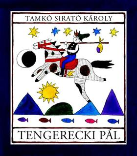Tamkó Sirató Károly - TENGERECKI PÁL