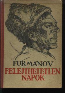 Furmanov,D.A. - Felejthetetlen napok és más elbeszélések [antikvár]