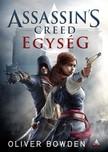 Oliver Bowden - Assassins Creed - Egység [eKönyv: epub, mobi]
