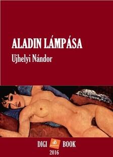 UJHELYI NÁNDOR - Aladin lámpása [eKönyv: epub, mobi]