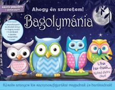 Bagolymánia - Készíts aranyos kis szerencsefigurákat magadnak és barátaidnak!