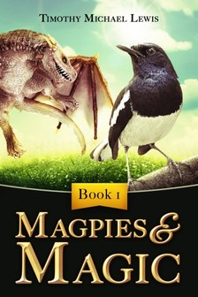 Michael Lewis - Magpies and Magic [eKönyv: epub, mobi]