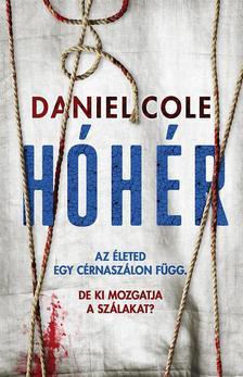 Cole, Daniel - Hóhér - Rongybaba 2.