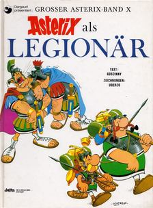 René Goscinny - Asterix als Legionar [antikvár]