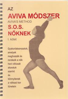 Steiner, Aviva - Az Aviva módszer I-II. [antikvár]