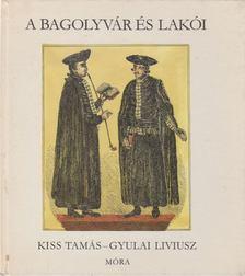Kiss Tamás - A Bagolyvár és lakói [antikvár]