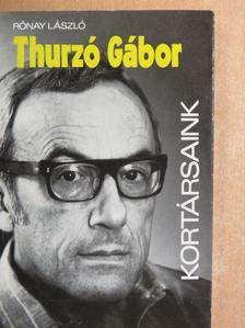 Rónay László - Thurzó Gábor [antikvár]
