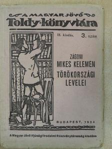 Mikes Kelemen - Zágoni Mikes Kelemen Törökországi Levelei [antikvár]