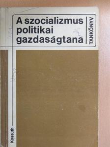 Barla-Szabó Ödön - A szocializmus politikai gazdaságtana [antikvár]