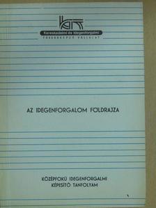 Dr. Nagy Gyula - Az idegenforgalom földrajza [antikvár]