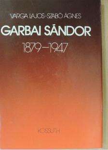 Varga Lajos - Garbai Sándor [antikvár]