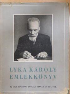 Benedek Marcell - Lyka Károly emlékkönyv [antikvár]