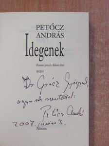 Petőcz András - Idegenek (dedikált példány) [antikvár]