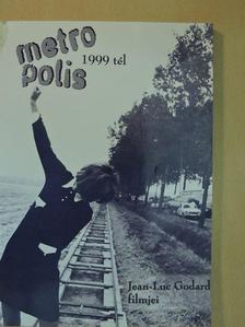 Bikácsy Gergely - Metropolis 1999 tél [antikvár]