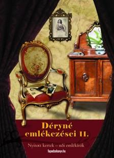 Déryné Széppataki Róza - Déryné emlékezései 2. kötet [eKönyv: epub, mobi]