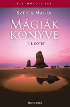 SZEPES MÁRIA - Mágiák könyve I-II. [eKönyv: epub, mobi]