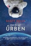 KELLY, SCOTT - Egy év az űrben [eKönyv: epub, mobi]
