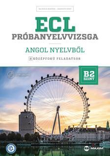 Bajnóczi Beatrix, Haavisto Kirsi - ECL próbanyelvvizsga angol nyelvből - 8 középfokú feladatsor - B2 szint (CD-vel)