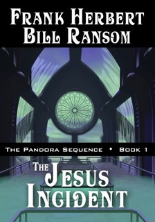Bill Ransom Frank Herbert, - The Jesus Incident [eKönyv: epub, mobi]