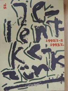 A. Szála Erzsébet - Jelentkezünk 1992/1-2.-1993/1. [antikvár]