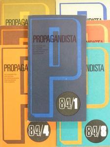 Benke József - Propagandista 1984. (nem teljes évfolyam) [antikvár]