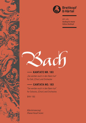 J. S. Bach - KANTATE NR.183 SIE WERDEN EUCH IN DEN BANN TUN BWV 183 KLAVIERAUSZUG