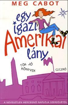 Cabot, Meg - Egy igazi amerikai lány