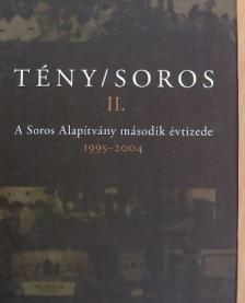 Nóvé Béla - TÉNY/SOROS II. - A SOROS ALAPÍTVÁNY MÁSODIK ÉVTIZEDE 1995-20