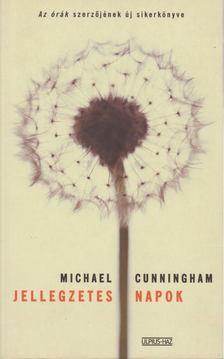 Michael Cunningham - Jellegzetes napok [antikvár]