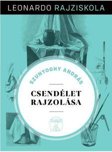 Szunyoghy András - Csendélet rajzolása - Leonardo rajziskola