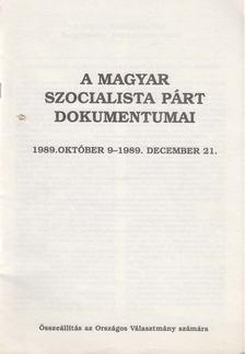 Vagyóczkyné Kékes Viktória - A Magyar Szocialista Párt dokumentumai [antikvár]