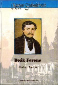 Molnár András - Deák Ferenc [antikvár]