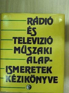 Mező Béla - Rádió és televízió műszaki alapismeretek kézikönyve [antikvár]