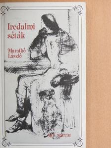 Marafkó László - Irodalmi séták [antikvár]