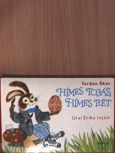 Tordon Ákos - Hímes tojás, hímes rét [antikvár]