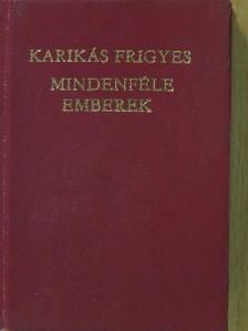 Karikás Frigyes - Mindenféle emberek (minikönyv) [antikvár]